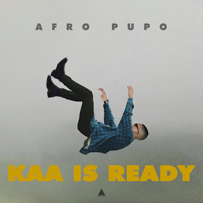 Afro Pupo – Kaa Is Ready (EP)
