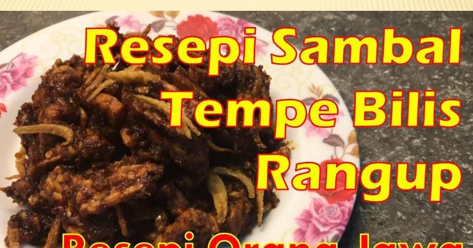 resepi sambal tempe goreng mudah bersama ikan bilis rangup jawa style papaglamzcom Resepi Sambal Belacan Atkins Enak dan Mudah