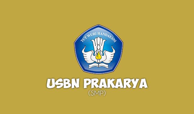 Soal USBN Prakarya SMP