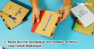Memo Recycle merupakan merchandise promosi yang ramah lingkungan