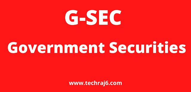 G-SEC full form, What is the full form of G-SEC