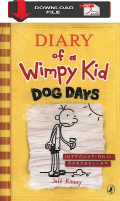 diary of a wimpy kid: Dog Days book  diary of a wimpy kid: Dog Days pdf download  diary of a wimpy kid: Dog Days free pdf download  diary of a wimpy kid: Dog Days movie  diary of a wimpy kid: Dog Days cast  wimpy diary of a wimpy kid dog days diary of a wimpy kid rodrick rules diary of a wimpy kid books diary of a wimpy kid new movie diary of a wimpy kid book 12 jeff kinney books wimpy kid kids diary diary of a wimpy kid characters greg from diary of a wimpy kid wimpy kid movie diary of a wimpy kid summary diary of a wimpy kid movie 1 diary of a wimpy kid cabin fever diary of a wimpy kid order new diary of a wimpy kid diary of a wimpy diary of a wimpy kid series diary of a wimpy kid book series wimpy kid books diary of a wimpy kid new book all diary of a wimpy kid books diary of a wimpy kid amazon diary of a wimpy kid read online diary of a wimpy kid by jeff kinney