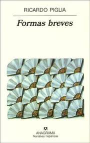 Formas breves / Ricardo Piglia