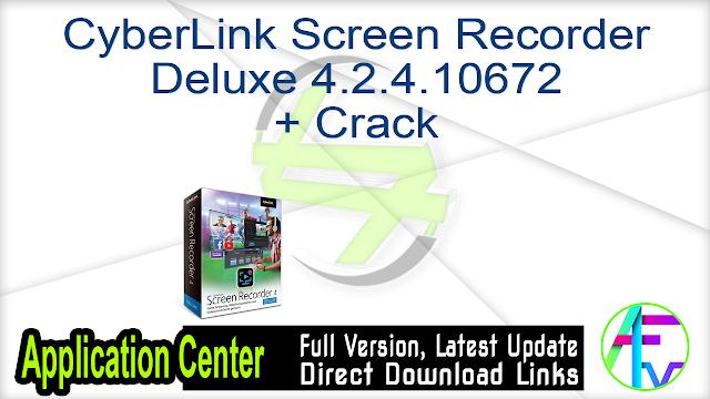 CyberLink Screen Recorder Deluxe 4.2.4.10672 + Crack