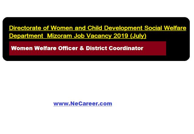 Directorate of Women and Child Development Social Welfare Department  Mizoram Job Vacancy 2019 (July)
