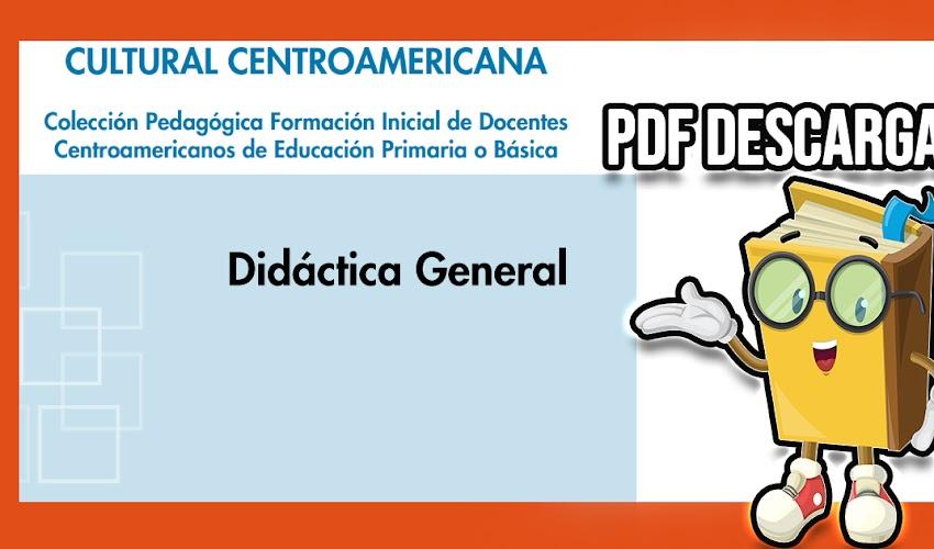 📚📖  Didáctica General (descarga el libro en PDF)