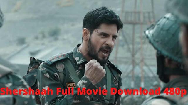 Shershaah Full Movie Download Filmyzilla, Jalshamoviez 480p 720p
