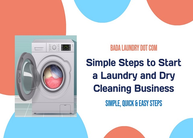 Simple Steps to Start a Laundry and Dry Cleaning Business