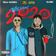 Music: Bella Shmurda Ft. Olamide - Vision 2020 (Remix)
