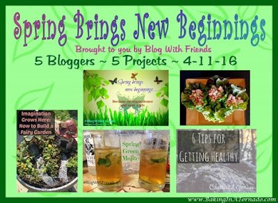 Blog With Friends: Spring Brings New Beginnings | www.BakingInATornado.con | #MyGraphics