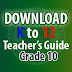 K to 12 Teaching Guide for Grade 10 | Teacher's Guide Grade 10