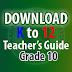 K to 12 Teaching Guide for Grade 10 | Teacher's Guide Grade 10
