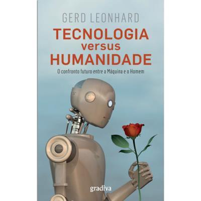 Tecnologia-versus-Humanidade-Gerd-Leonhard
