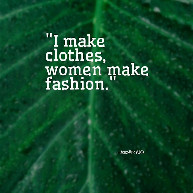 Short quotes about fashion