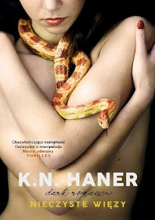 """[PRZEDPREMIEROWO] """"Nieczyste więzy"""" K. N. Haner"""