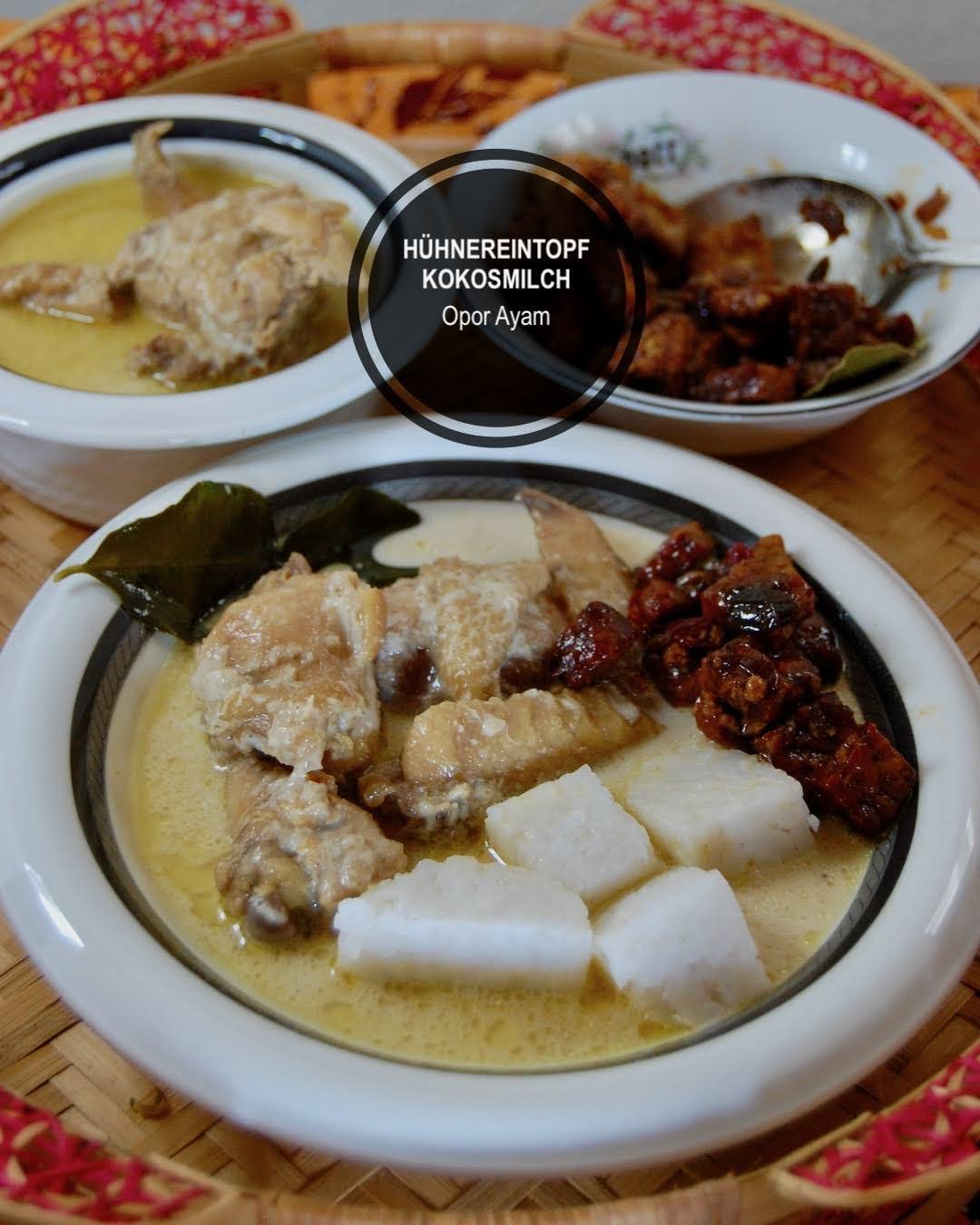 Rezept Opor Ayam, Hühnereintopf mit Kokosmilch balinesisch