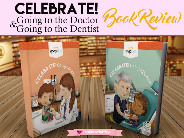 Celebrate! Going to the Doctor & Dentist Book Review: Teach Kids How To Avoid Anxiety During Checkups