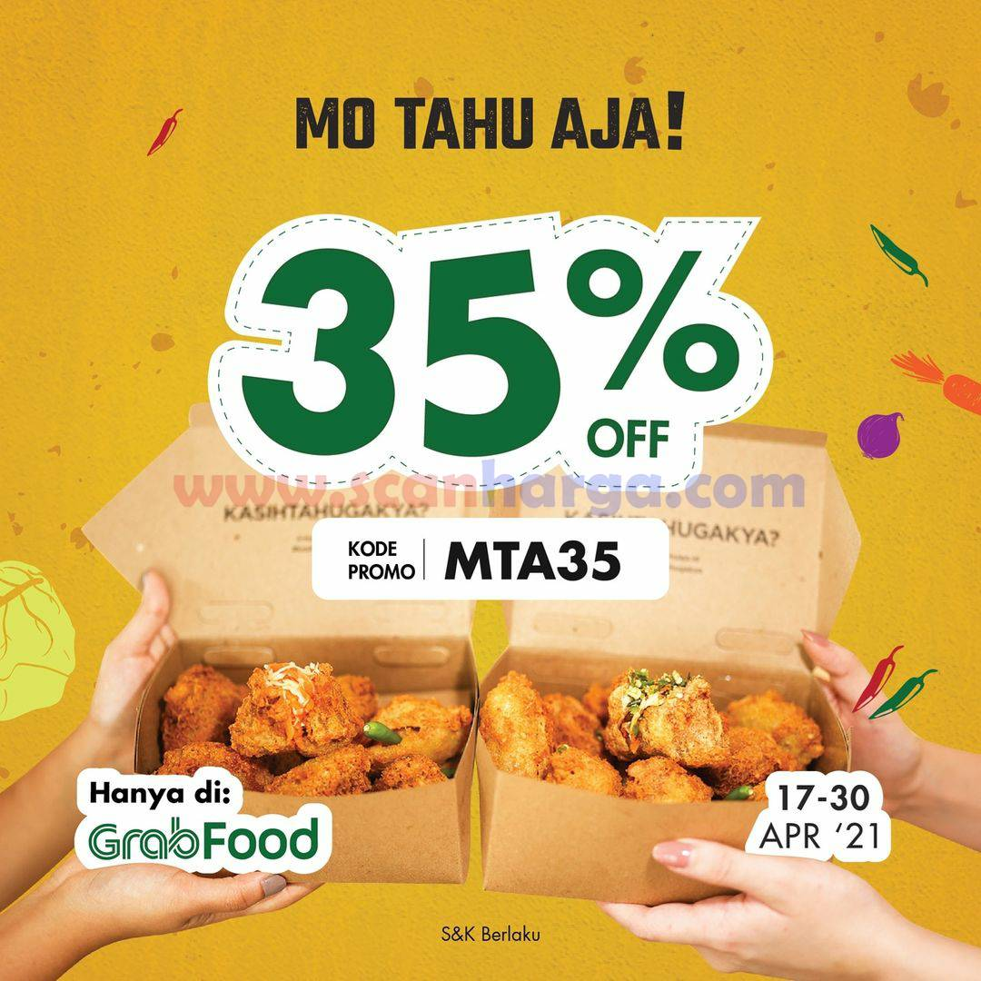 MO TAHU AJA Promo DISKON 35% Khusus pemesanan via GRABFOOD