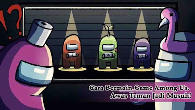 Cara Bermain Game Among Us, among us, game among us