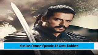 Kurulus Osman Urdu Dubbed Season 1 Episode 42