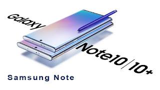 تعرفوا على هاتف سامسونج Galaxy Note 10