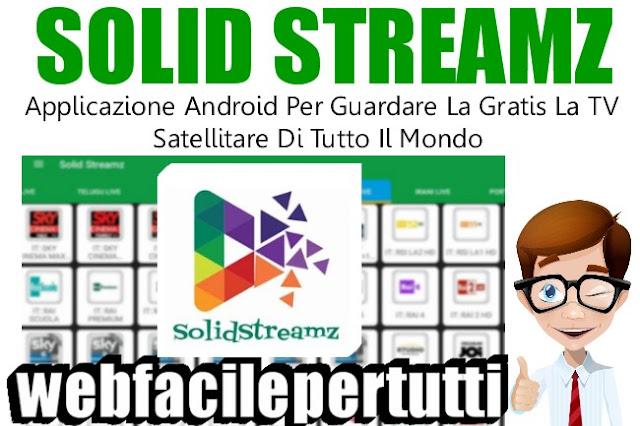 Solid streamz applicazione android per guardare gratis for Guardare la tv