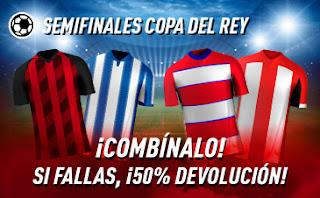 Sportium promocion Semifinales de Copa del Rey vuelta
