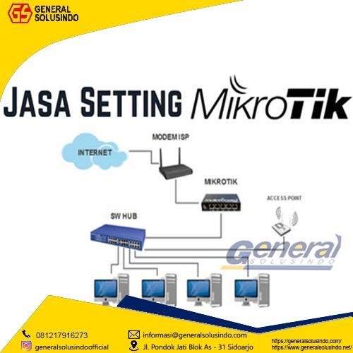 Specialist Jasa Setting Mikrotik