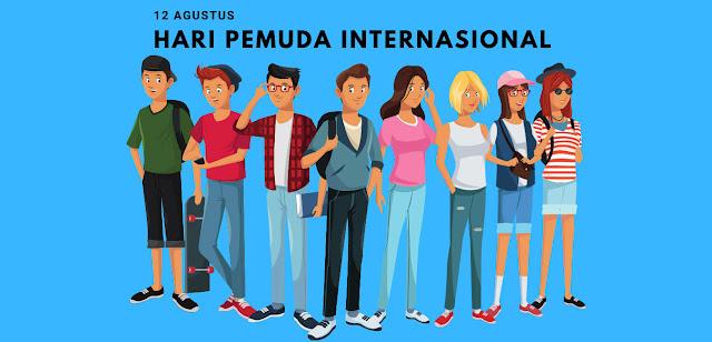 """Quotes Ucapan Selamat Hari Pemuda Internasional 12 Agustus """"International Youth Day"""""""