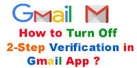 How to turn off 2 step Verification Gmail?