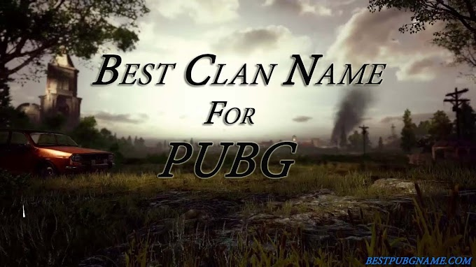 Best Pubg Clan names 2020 Latest names for Pubg Clan