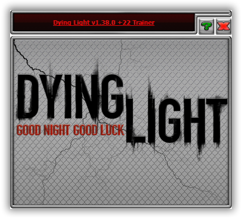 Dying Light: The Following: Trainer (+22) [1.38.0]