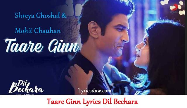 Dil Bechara Taare Ginn Lyrics Mohit Chauhan & Shreya Ghoshal