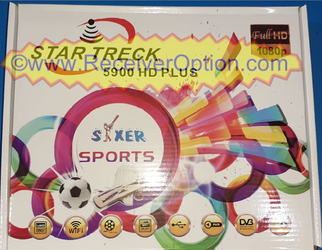 STAR TRECK 5900 HD PLUS RECEIVER LATEST SOFTWARE NEW UPDATE