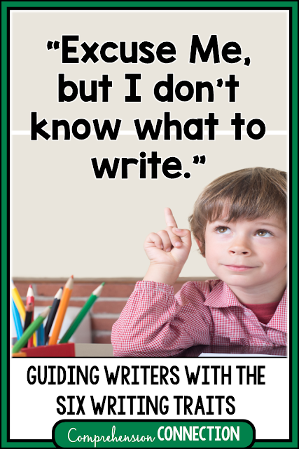 "Do your students' hands shoot up the minute you share a writing prompt? Do they comment with, ""I don't know what to write!"" Well, this post is for you! Check out these tips for teaching the Six Writing Traits."