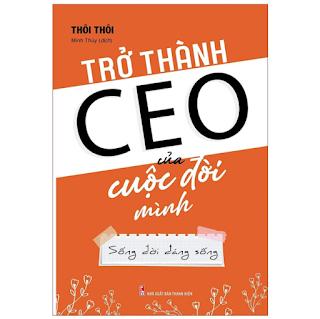 Sách: Trở Thành CEO Của Cuộc Đời Mình ebook PDF-EPUB-AWZ3-PRC-MOBI