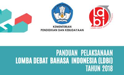 Panduan Lomba Debat Bahasa Indonesia LDBI Sekolah Menengan Atas Tahun  PANDUAN LDBI Sekolah Menengan Atas TAHUN 2018