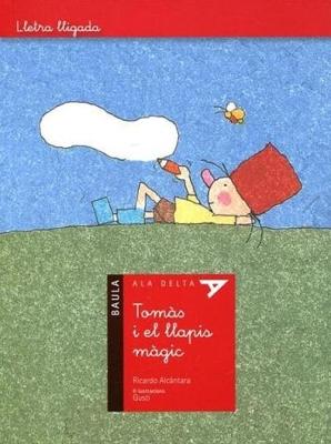 Tomàs i el llapis màgic (Ricardo Alcántara)