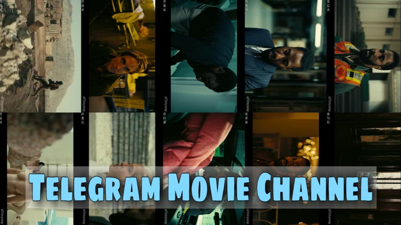 Telegram movie channel, movie channel telegram, telegram