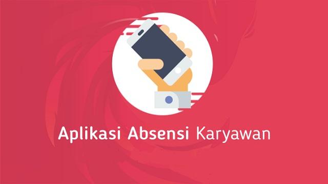 Aplikasi absensi karyawan