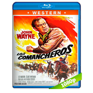 Los comancheros (1961) Full HD 1080p Audio Dual Latino-Ingles