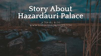 story about hazarduari palace