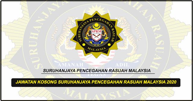Permohonan Terbuka Jawatan Kosong Di Suruhanjaya Pencegahan Rasuah Malaysia Tahun 2020