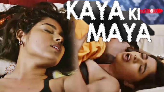 Kaya ki Maya (2021) - Kindibox Web series season 1