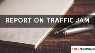 Report on Traffic Jam