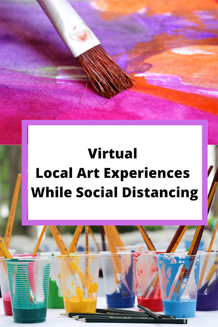 Virtual Local Art Experiences While Social Distancing