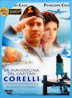 La MandolinadelcapitanCorelli[2001]HD [1080p] Latino [GoogleDrive] SilvestreHD