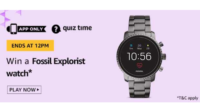 Amazon Quiz Answers For Today 23rd May 2020 - Win Fossil Explorist watch