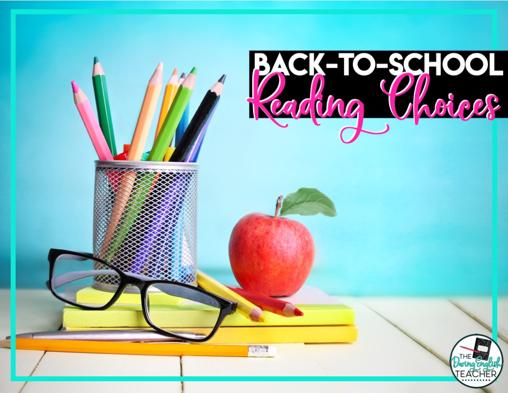 Best Back To School Reading Choices For The Secondary Ela