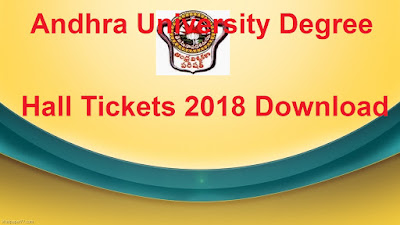 Andhra University Degree Hall Tickets 2018 Download, Manabadi AU Degree Hall Tickets 2018